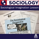 Sociological Imagination Lesson | Sociology
