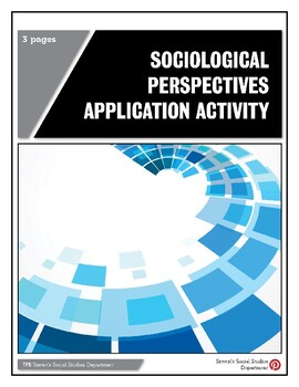 Sociological Perspectives Application Activity