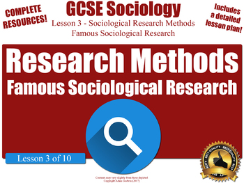 Famous Sociological Research (GCSE Sociology -Research Methods - 3/10)