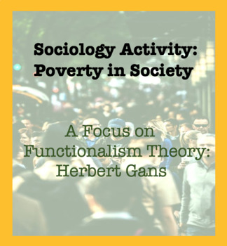 Sociology Activity: Poverty from a Functionalist Perspecti