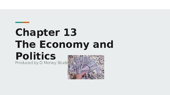Sociology Ch 13 The Economy and Politics