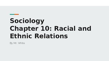 Sociology Chapter 10 Race Relations