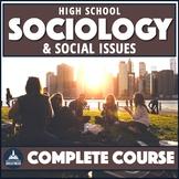 Sociology Course Curriculum Full Semester Bundle Print & Digital