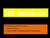 Sociology: Deviance 101: Typologies and Causal Factors