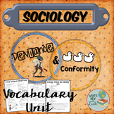 Sociology Deviance and Conformity Vocabulary Unit