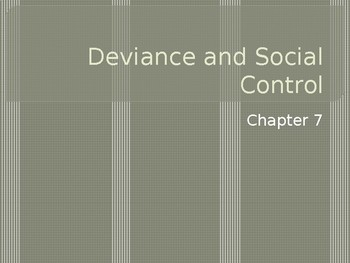 Sociology - Deviance and Social Control