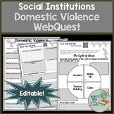 Sociology Domestic Violence WebQuest