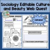 Sociology Editable Culture and Beauty Webquest
