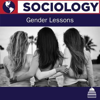 Sociology Gender Lessons Bundle