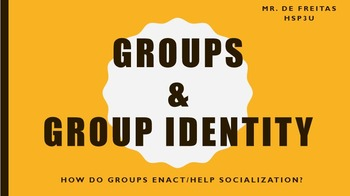 Sociology: Groups & Group Identity