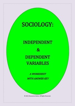 Sociology: Independent & Dependent Variables