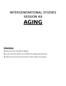 Sociology: Intergenerational Studies Activity: Aging