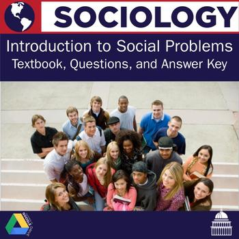 Sociology - Introduction to Social Problems Textbook Chapter and Questions