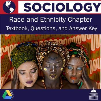 Sociology - Race and Ethnicity Textbook Chapter and Questions