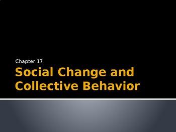 Sociology - Social Change and Collective Behavior