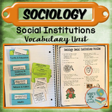 Sociology Social Institutions Vocabulary Unit