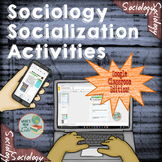 Sociology Socialization Activities for Google Classroom an