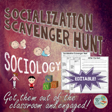 Sociology: Socialization Scavenger Hunt