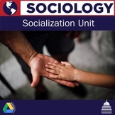 Sociology - Socialization and Family Unit