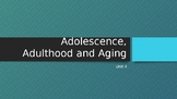 Sociology Unit 4: Adolescence, Adulthood & Poverty PPT