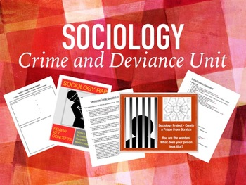 Sociology Unit - Crime and Deviance