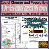 Sociology Urbanization PowerPoint, Notes, and Exit Ticket