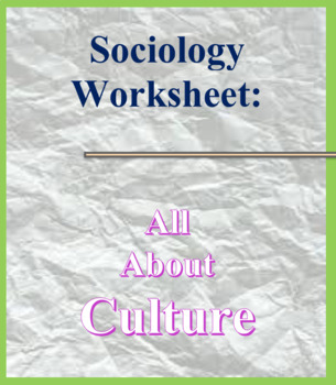 Sociology Worksheet; Culture