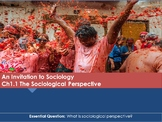 Ch 1.1 Sociological Perspective Invitation Sociology - Soc