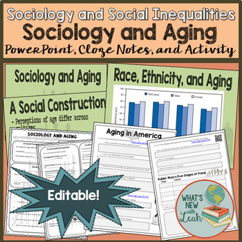 Sociology and Aging PowerPoint, Cloze Notes, and Activity