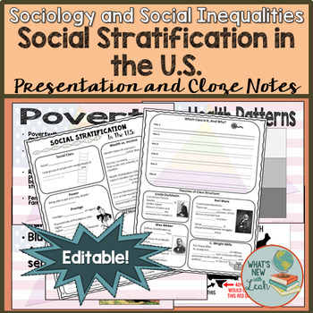 Sociology and Social Stratification in the U.S. Powerpoint and Cloze Notes