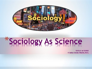 Sociology as Science
