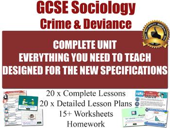 Sociology of Crime & Deviance (20 Lesson Unit)