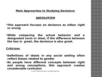 Sociology of Deviance: Absolutism & Relativism
