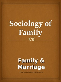 Sociology of Family: Family & Marriage