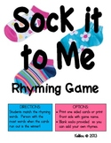 Sock It To Me Rhyming Game