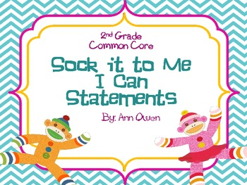 Sock It to Me ~ Common Core I Can Statements ~ 2nd Grade