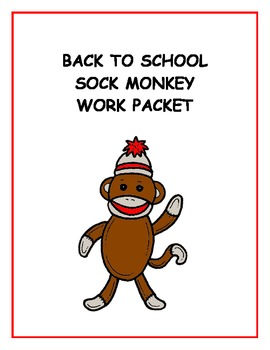 Sock Monkey First Day of School / Back to School Work Packet