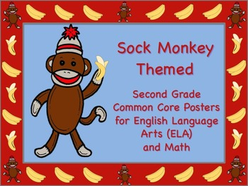 Sock Monkey Themed Second Grade Common Core Posters (ELA) Language Arts & Math