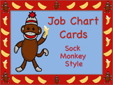 Sock Monkey Top Banana Helpers Themed Job Chart Cards / Signs