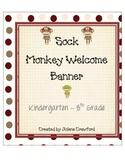Sock Monkey Welcome Banner