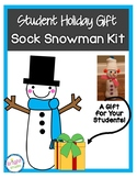 Sock Snowman: Holiday Gift for Students