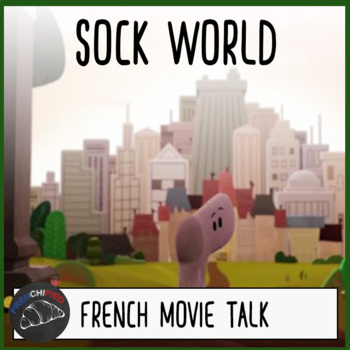 SockWorld - Movie Talk for French learners