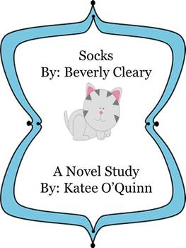 Socks By: Beverly Cleary A Novel Study