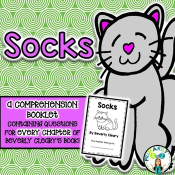 Socks Comprehension Booklet