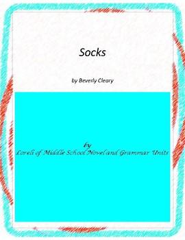 Socks Literature and Grammar Unit
