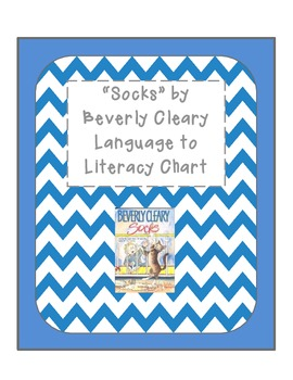 """""""Socks"""" by Beverly Cleary Language to Literacy Activites"""