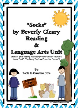 """Socks"" by Beverly Cleary and Other Stories Reading and Language Arts Unit"