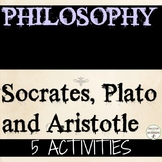 Socrates Plato Aristotle Philosophers of Ancient Greece 5 Activities and Text