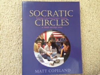 Socratic Circles: Fostering Critical and Creative Thinking