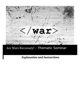 Socratic Seminar - Are Wars Necessary?